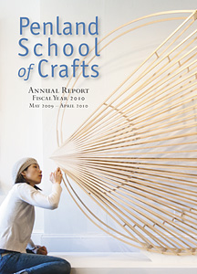 Penland School of Crafts Annual Report FY 2010